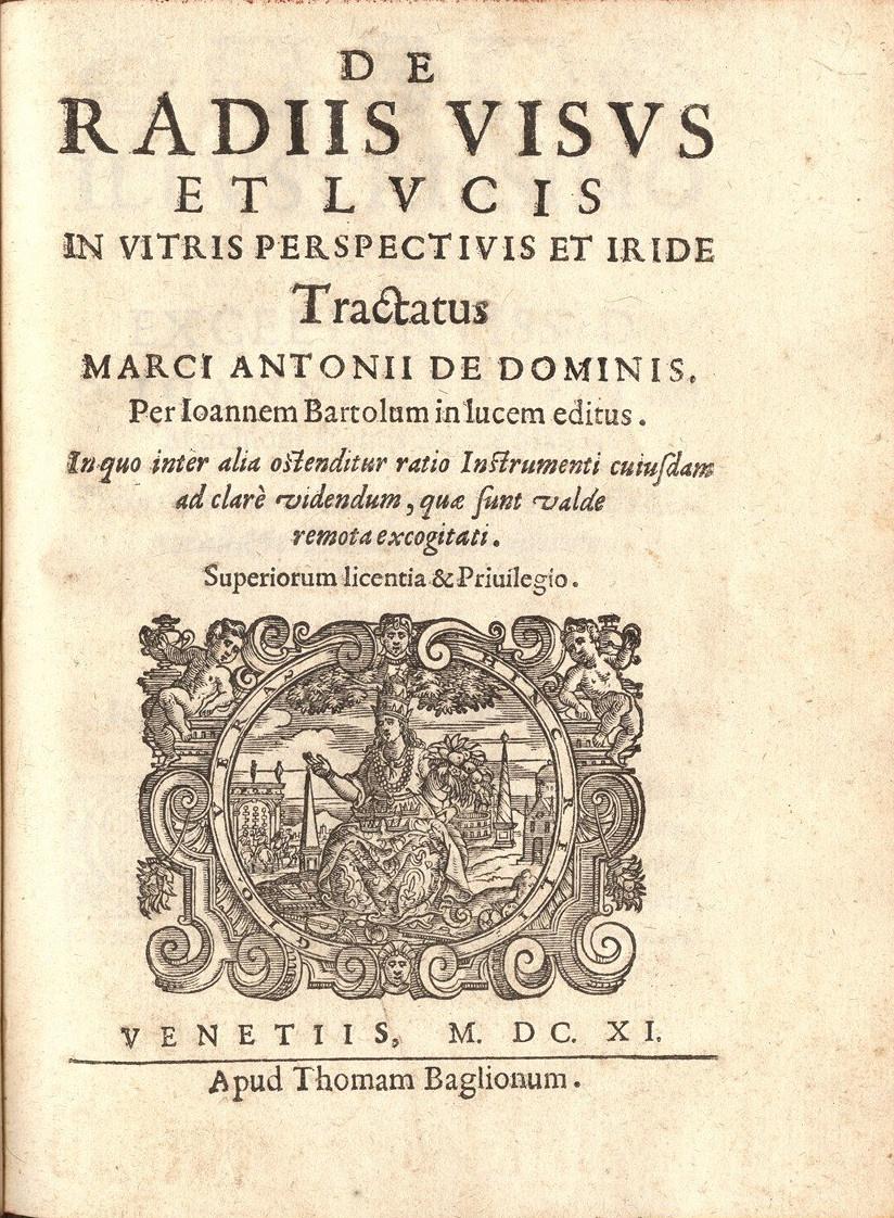 Page de couverture du livre de Marcus Antonius de Dominis dans lequel il décrit l'arc-en-ciel comme étant issu de la réfraction de la lumière du soleil dans une goutte d'eau.